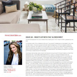 Issue 68 – What's Up With The 'Luxury Market Slowdown'?