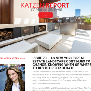 Issue 73 – As New York's Real Estate Landscape Continues to Change, Knowing When or Where to Buy is Up for Debate